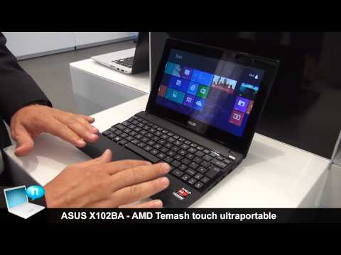 ASUS X102BA - Touch ultraportable with AMD Temash