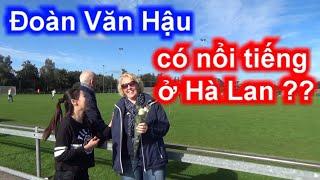 Đoàn Văn Hậu Sốc khi nghe người Hà Lan phát âm tên Văn Hậu bằng tiếng Việt   Sarah Nguyen