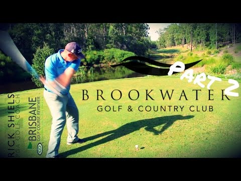 PART 2 – BROOKWATER GOLF & COUNRTY CLUB