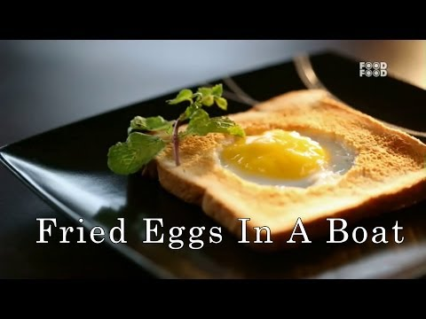 Fried Eggs In A Boat | Sunny Side Up | Food Food
