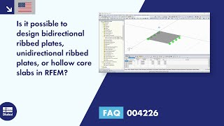FAQ 004226 | Is it possible to design bidirectional ribbed plates, unidirectional ribbed plates, or hollow core slabs in RFEM?