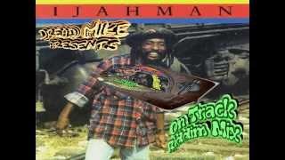 Ijahman Levi – On Track Riddim Mix