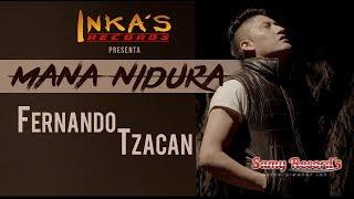 Fernando Tzacan - MANA NIDURA