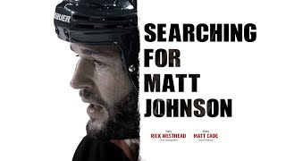 Searching for Matt Johnson - TSN Original