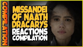 MISSANDEI OF NAATH DRACARYS Reactions Compilation