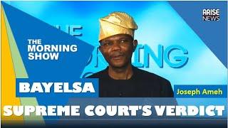 Supreme Court's verdict on Bayelsa Election - Joseph Ameh