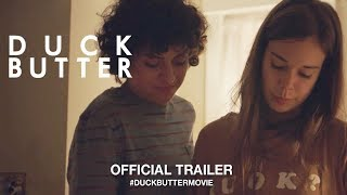 Duck Butter (2018) | Official Trailer HD