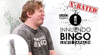 "Contains strong language and adult humour.  ""We're swapping spit right now, for sure!""  Lewis Capaldi gets soaked by Chris Stark in this extra rude, extra sweary episode of Innuendo Bingo with Scott Mills.    Listen to Scott Mills every Monday-Thursday, 1-4pm GMT or anytime by downloading the BBC Sounds App.   #LewisCapaldi #InnuendoBingo #Radio1  --  Official Channel of BBC Radio 1  Here you can find your favourite live performances, the biggest movie stars, amazing interviews and more...   Still haven't subscribed to Radio 1 on YouTube? ►► https://goo.gl/QSjLSr   Follow us on socials:  https://en-gb.facebook.com/bbcradio1/ https://twitter.com/bbcr1 https://www.instagram.com/bbcradio1/  https://www.bbc.co.uk/radio1"