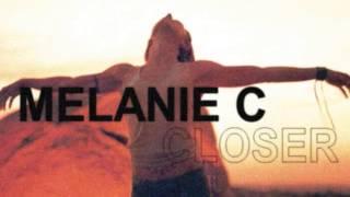 Melanie C - Closer