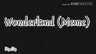Wonderland (Meme)-Yeti Tubbie & Claw Tubbie