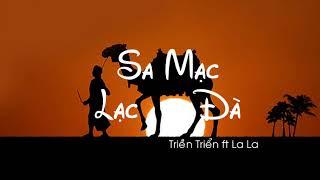 [Kara+Vietsub] Sa Mạc Lạc Đà - Triển Triển ft La La | 沙漠骆驼 - 展展与罗罗 (TikTok)