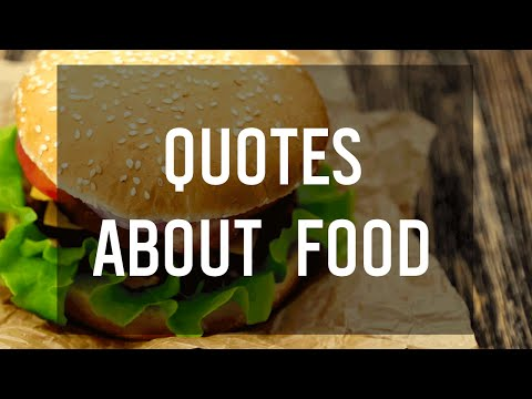 Video Tasty Quotes about Food