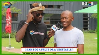 Is an EGG a FRUIT or VEGETABLE? Street Quiz South Africa | Street Quiz Mzansi | Funny African Videos