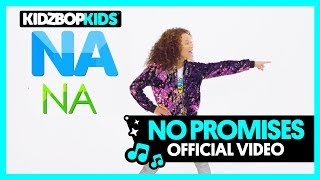 KIDZ BOP Kids – No Promises (Official Music Video) [KIDZ BOP 37]