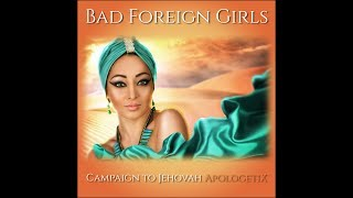 ApologetiX Bad Foreign Girls