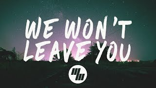 Steve Void - We Won't Leave You (Lyrics / Lyric Video) Paperwings Remix, With Syence
