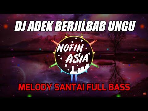, title : 'DJ Adek Berjilbab Ungu V2 Melodi Santai Full Bass Remix | Lagu Viral Tik Tok Terbaru'