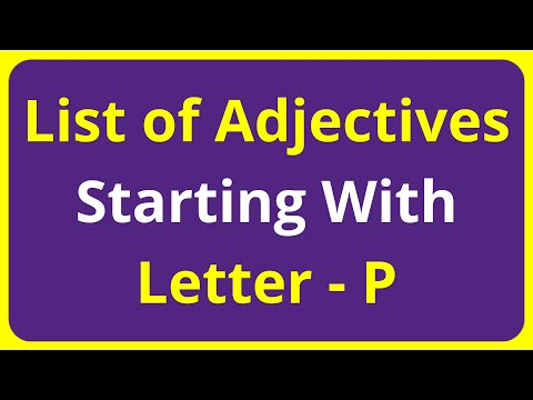 List of Adjectives Words Starting With Letter - P