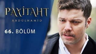 Payitaht Abdulhamid episode 66 with English subtitles Full HD