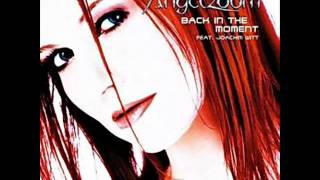Angelzoom - back in the moment.wmv