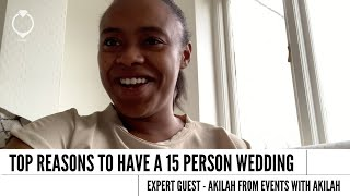 Top Reasons To Have A 15 Person Wedding