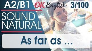 3/100 As far as ... 🇺🇸 Курс разговорного английского языка: TOP 100 English phrases | OK English