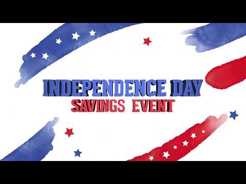 Independence Day Savings Event - 2018