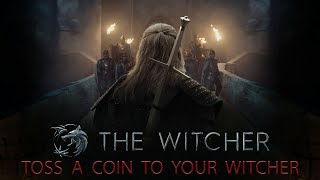 Toss A Coin To Your Witcher (Jaskier Song) - The Witcher