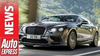 """Bentley Continental Supersports: the """"most extreme Bentley ever"""" has arrived!"""