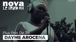 Cómo Dayme Arocena Plùs près de toi Radio Nova