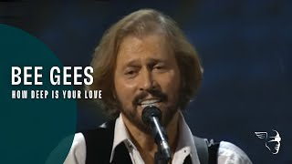 "Bee Gees   How Deep Is Your Love (From ""One Night Only"" DVD)"