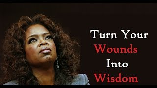 Turn Your Wounds Into Wisdom: Oprah Winfrey Motivational Speech Inspiration Words For Students 👌