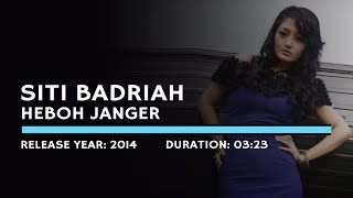 Gambar cover Siti Badriah - Heboh Janger (Lyric)