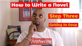 How to Write a Novel for Beginners - Part 3