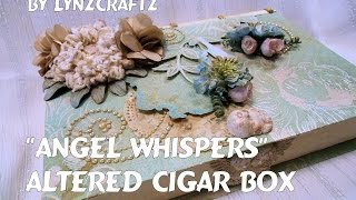 Angel Whispers Altered Cigar Box