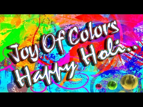 Happy Holi 2016 - Latest Holi wishes, Greetings, images, Whatsapp Video download 2