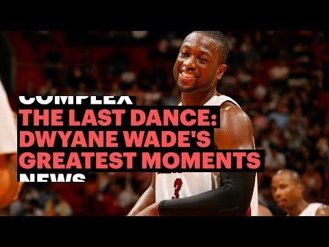 The Last Dance: Dwyane Wade's Greatest Moments
