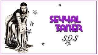 Seyyal Taner / S.O.S