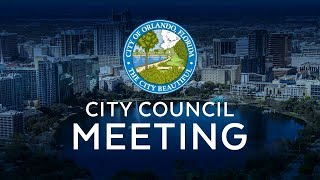 Orlando City Council Meeting - Monday, June 25th, 2018