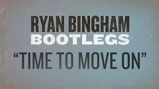 "Ryan Bingham Covers Tom Petty's ""Time To Move On"" Bootleg #13"