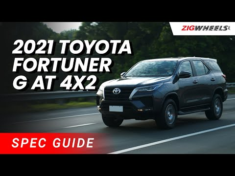 2021 Fortuner G AT 4x2 Spec Guide | Zigwheels.Ph
