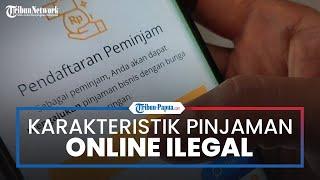 Bijak Sebelum Melakukan Peminjaman dan Kenali Karakteristik Pinjaman Online Ilegal