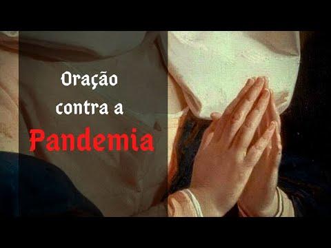 Oração pelo fim da Pandemia, Coronavírus