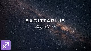 An amazing offer comes in!! Sagittarius May 2019