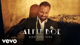 Sing Sing Sing - Alfie Boe  (Video)