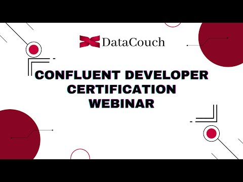 Confluent Developer Certification Exam Webinar - YouTube