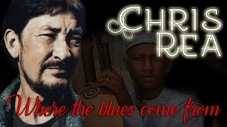 Chris Rea - Where the blues come from (SR)