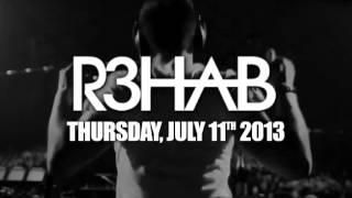 DJ R3hab DadyO jueves 11 julio 2013