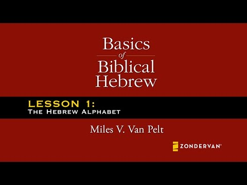 •· Free Watch Basics of Biblical Hebrew Video Lectures: A Complete Course for the Beginner