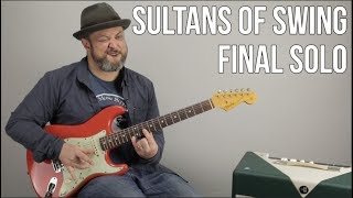 Sultans of Swing Last Guitar Solo Lesson - Dire Straits, Mark Knopfler